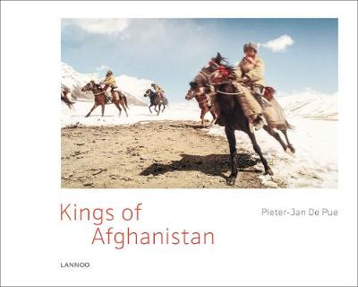 The Kings of Afghanistan by Pieter-Jan De Pue