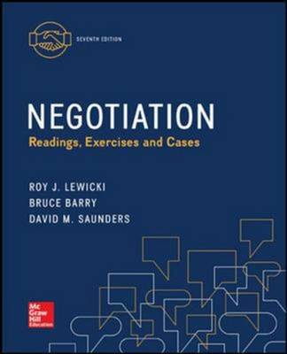 Negotiation: Readings, Exercises, and Cases by Roy J. Lewicki