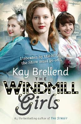 The Windmill Girls by Kay Brellend