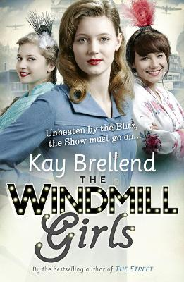 The Windmill Girls by Kay Brellend
