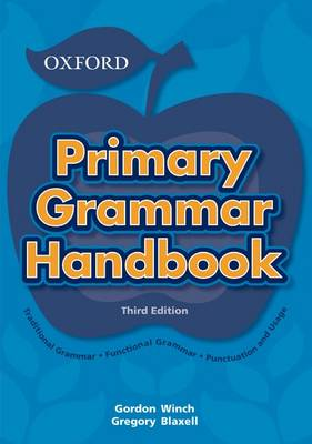 The Primary Grammar Handbook by Gordon Winch
