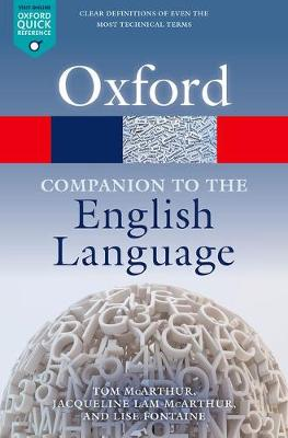Oxford Companion to the English Language by Tom McArthur
