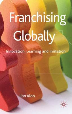 Franchising Globally by Ilan Alon