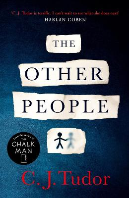 The Other People: The Sunday Times Top 10 Bestseller 2020 by C. J. Tudor