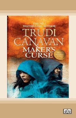 Maker's Curse (Book 4 of Millennium's Rule) by Trudi Canavan