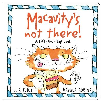 Macavity's Not There!: A Lift-the-Flap Book book