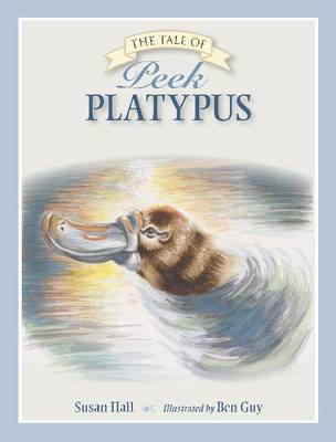 The Tale of Peek Platypus by Susan Hall