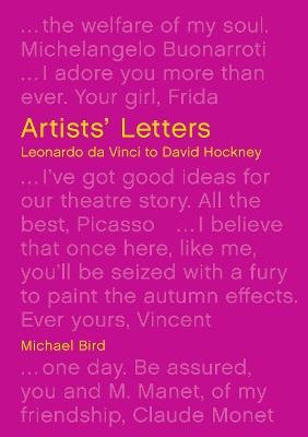 Artists' Letters: Leonardo da Vinci to David Hockney book