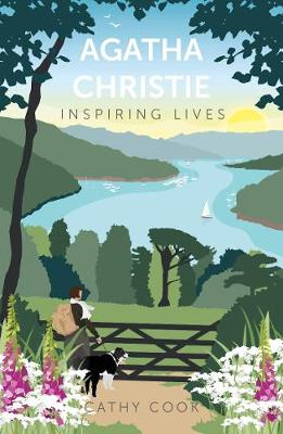Agatha Christie: Inspiring Lives by Cathy Cook