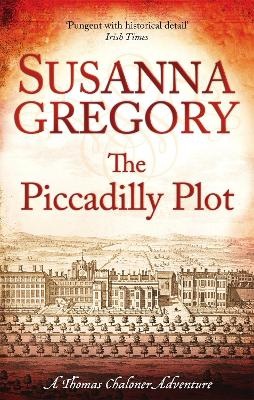 The Piccadilly Plot by Susanna Gregory