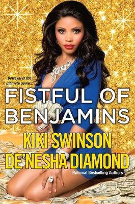 Fistful Of Benjamins by De'nesha Diamond