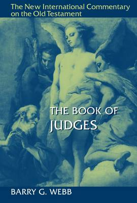The Book of Judges by Barry G. Webb