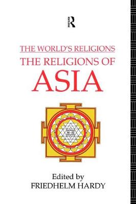 World's Religions: The Religions of Asia book