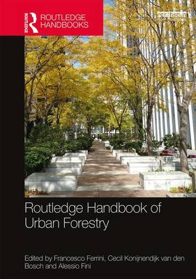 Routledge Handbook of Urban Forestry book