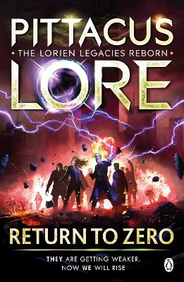 Return to Zero: Lorien Legacies Reborn by Pittacus Lore