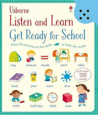 Listen and Learn Get Ready for School by Holly Bathie