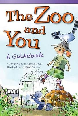 The Zoo and You: a Guidebook by Michael McMahon