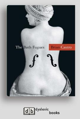 The The Bath Fugues by Brian Castro