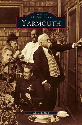 Yarmouth by Alan M Hall