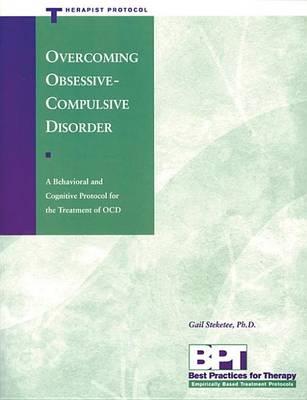 Overcoming OCD - Therapist by Gail S. Steketee