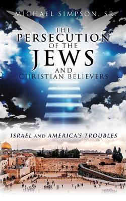 The Persecution of the Jews by Sr Michael Simpson