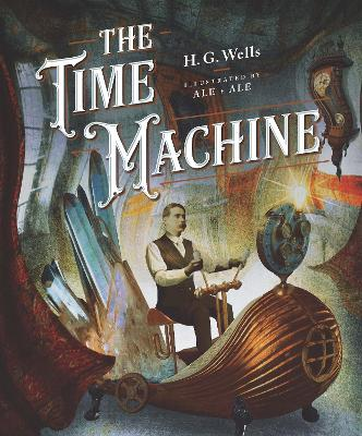 Classics Reimagined, The Time Machine by H.G. Wells