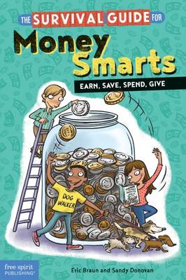 The Survival Guide for Money Smarts by Eric Braun