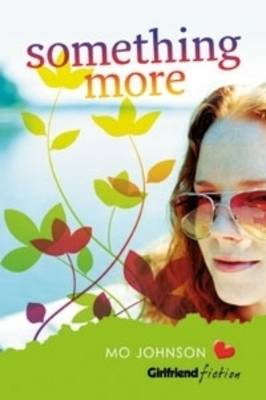 Something More (Girlfriend Fiction 11) book