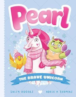 Pearl #5: the Brave Unicorn by Sally Odgers