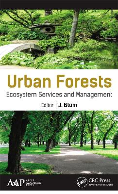 Urban Forests: Ecosystem Services and Management by J. Blum