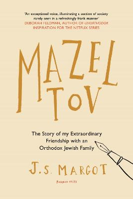 Mazel Tov: The Story of My Extraordinary Friendship with an Orthodox Jewish Family by Jane Hedley-Prole