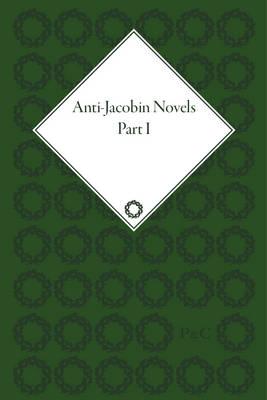 Anti-Jacobin Novels by Claudia L. Johnson