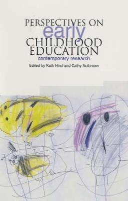 Perspectives on Early Childhood Education by Kath Hirst
