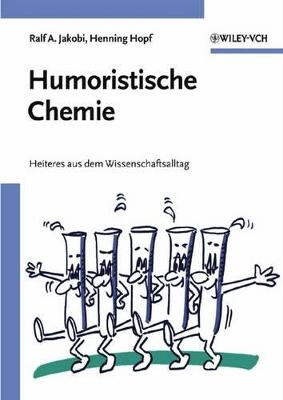 Humoristische Chemie: Geschichten aus dem Wissenschaftsalltag book