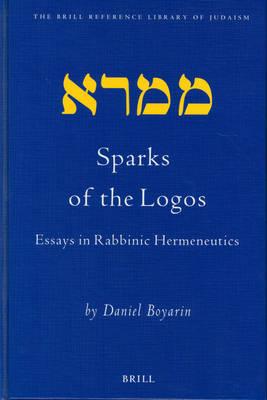 Sparks of the Logos by Daniel Boyarin