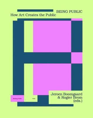Being Public by Jeroen Boomgaard
