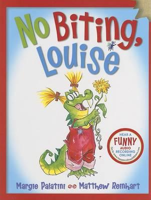 No Biting, Louise by Margie Palatini