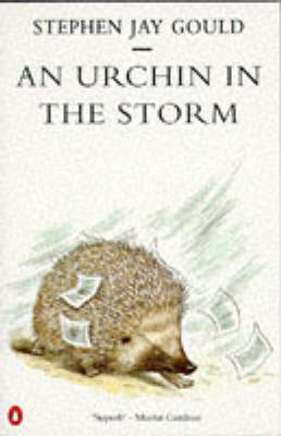 An An Urchin in the Storm by Stephen Jay Gould