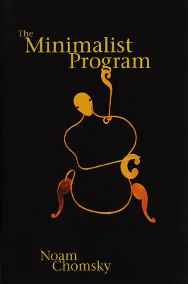 The Minimalist Program by Noam Chomsky
