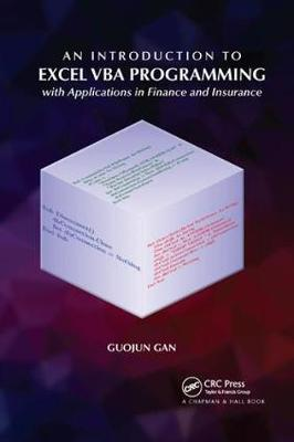 An Introduction to Excel VBA Programming: with Applications in Finance and Insurance book