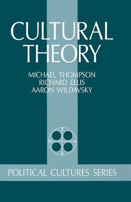 Cultural Theory by Michael Thompson