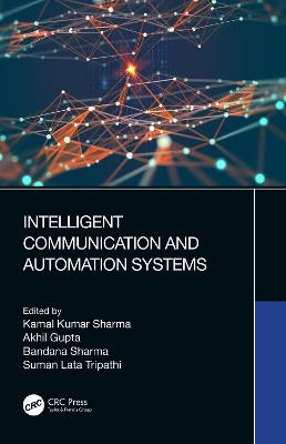 Intelligent Communication and Automation Systems book