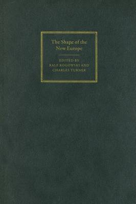 The Shape of the New Europe by Professor Ralf Rogowski