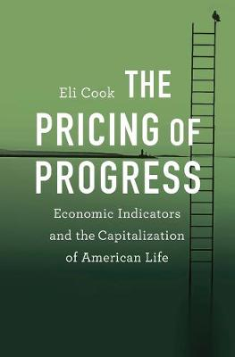 The Pricing of Progress by Eli Cook