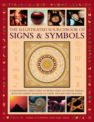 The Illustrated Sourcebook of Signs & Symbols by Mark O'Connell