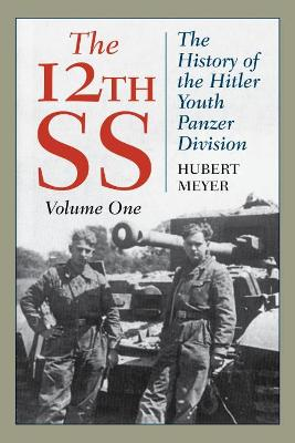 12th Ss: The History of the Hitler Youth Panzer Division book