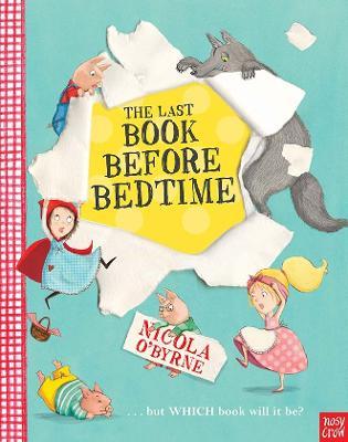 Last Book Before Bedtime by Nicola O'Byrne