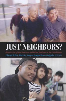 Just Neighbors? by Edward E. Telles