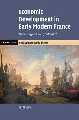 Economic Development in Early Modern France book