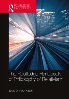 The Routledge Handbook of Philosophy of Relativism book